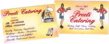 In 1998 Ashok finally decide to use the knowledge and experiences he gained from the past 30 years to set up on his own - forming Preeti Catering. Exciting times lay ahead, with events being booked in thick and fast. It was time to have a business card.